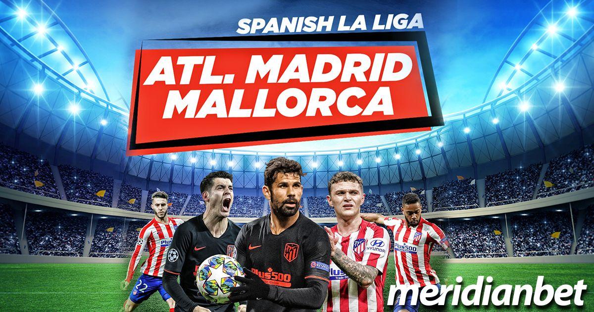 Athletico Madrid vs Mallorga (Αποδόσεις)