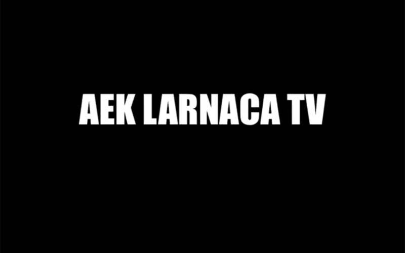 Η ΑΕΚ ανακοίνωσε τη δημιουργία του AEK LARNACA TV