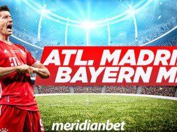Atletico. Madrid – Bayern Munich