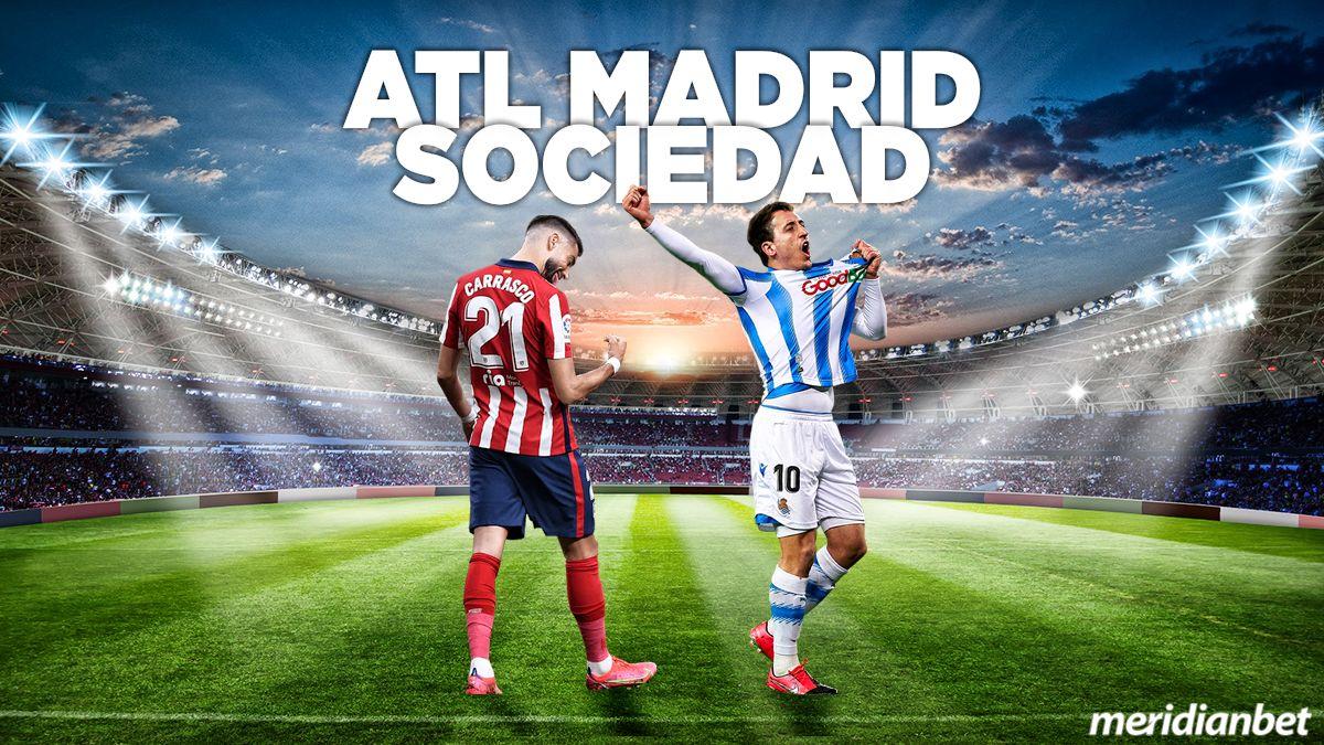 Atl. Madrid – Real Sociedad