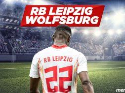 RB Leipzig – Wolfsburg